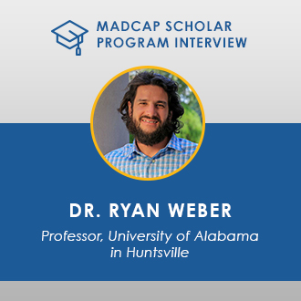 MadCap Scholar Program Interview - Dr. Ryan Weber