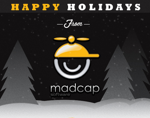 Happy Holidays from MadCap Software + Our 2012 Year in Review