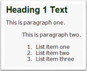 Screenshot of sample text, a heading, two paragraphs, and a list with three list items with an indent style added via a DIV